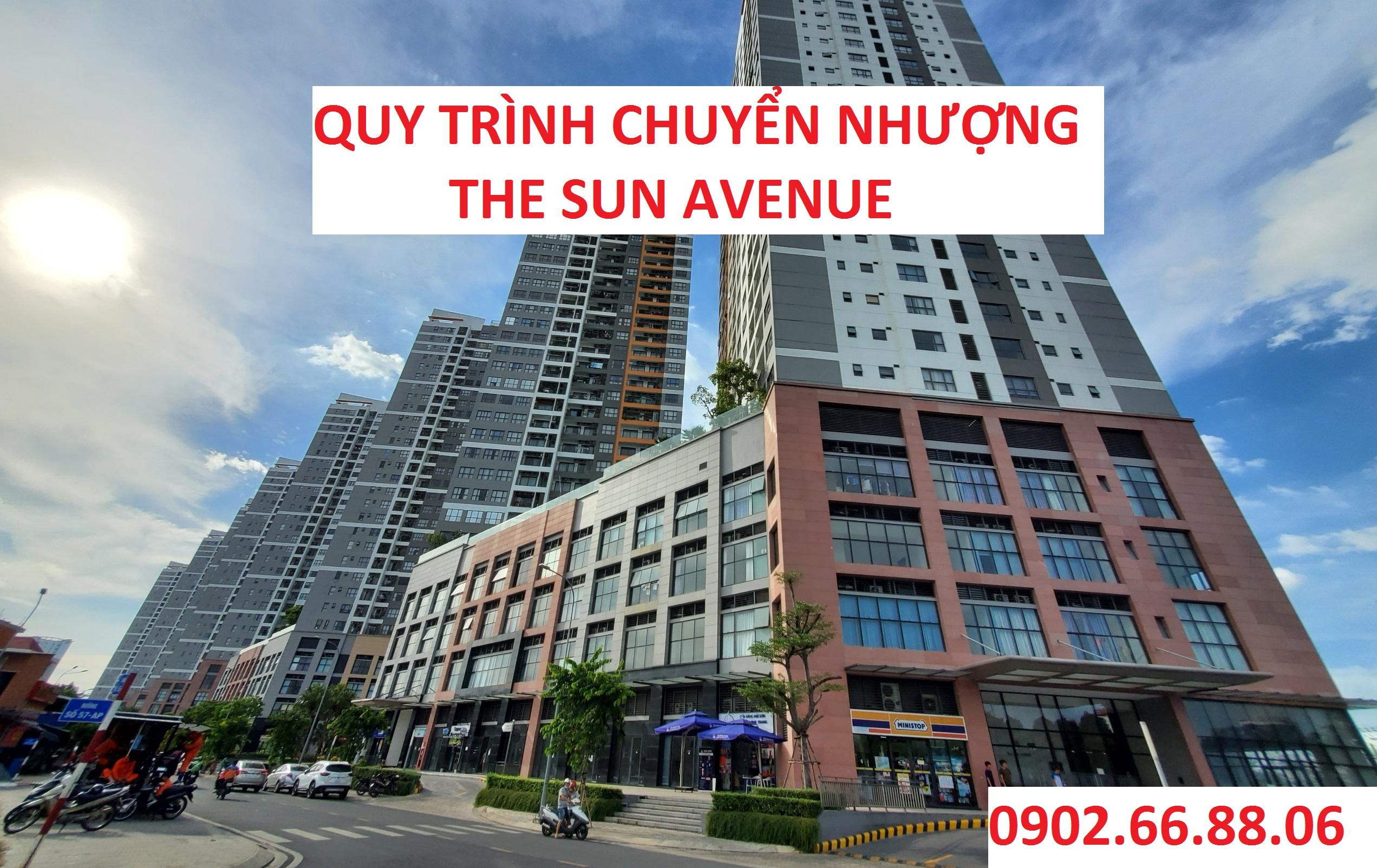Quy Trình Chuyển Nhượng Căn Hộ The Sun Avenue